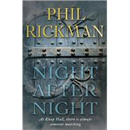 Night After Night by Rickman, Phil, 9780857898722