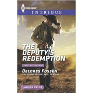 The Deputy's Redemption by Fossen, Delores, 9780373748723