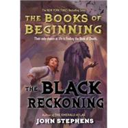 The Black Reckoning by STEPHENS, JOHN, 9780375968723