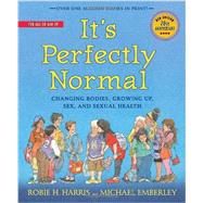 It's Perfectly Normal by Harris, Robie H.; Emberley, Michael, 9780763668723