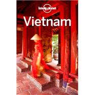 Lonely Planet Vietnam by Lonely Planet Publications, 9781743218723