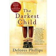 The Darkest Child by PHILLIPS, DELORESJONES, TAYARI, 9781616958725
