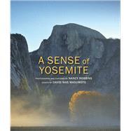 A Sense of Yosemite by Robbins, Nancy; Masumoto, David Mas, 9781930238725