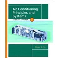 Air Conditioning Principles and Systems An Energy Approach 9780130928726U