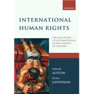 International Human Rights by Alston, Philip; Goodman, Ryan, 9780199578726