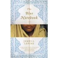 The Blue Notebook by LEVINE, JAMES A., 9780385528726