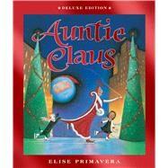 Auntie Claus by Primavera, Elise, 9780544538726