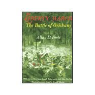 Liberty March : The Battle of Oriskany by Foote, Allan D., 9780925168726
