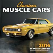 American Muscle Cars 2016 Calendar by Leffingwell, Randy, 9780760348727