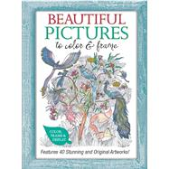Beautiful Pictures to Color and Frame by Barbangre, Juliette; Capdevila, Gemma; Hoey, Phillipa; Ingham, Julie; MacCarthy, Patricia, 9780764168727