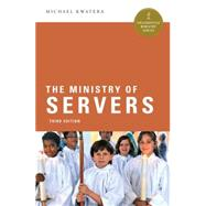 The Ministry of Servers by Kwatera, Michael, 9780814648728