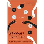Juggling A Novel by Trapido, Barbara, 9781620408728