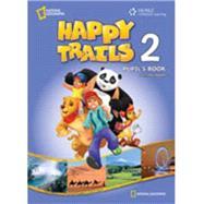 Ng emea happy trail's 2 pupils book W/key by Heath,Jennifer, 9781111398729