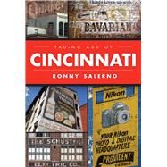 Fading Ads of Cincinnati by Salerno, Ronny, 9781467118729