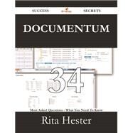 Documentum: 34 Most Asked Questions on Documentum - What You Need to Know by Hester, Rita, 9781488528729