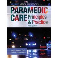 Paramedic Care Principles & Practice, Volume 3 by Bledsoe, Bryan E.; Porter, Robert S.; Cherry, Richard A., MS, EMT-P, 9780134538730