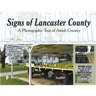 Signs of Lancaster County by Tana, Reiff, 9780764348730