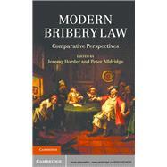 Modern Bribery Law by Horder, Jeremy; Alldridge, Peter, 9781107018730