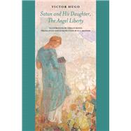 Satan and His Daughter, the Angel Liberty by Hugo, Victor; Skinner, R. G.; Redon, Odilon, 9780997228731