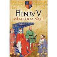 Henry V by Vale, Malcolm, 9780300148732
