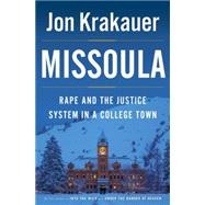 Missoula by Krakauer, Jon, 9780385538732
