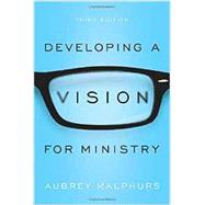 Developing a Vision for Ministry by Malphurs, Aubrey, 9780801018732