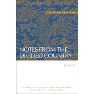 Notes from the Divided Country : Poems by Kim, Suji Kwock, 9780807128732