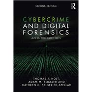 Cybercrime and Digital Forensics: An Introduction by Holt; Thomas J., 9781138238732