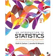 An Introduction to Statistics by Carlson, Kieth A.; Winquist, Jennifer R., 9781483378732