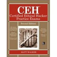 CEH Certified Ethical Hacker Practice Exams, Second Edition by Walker, Matt, 9780071838733