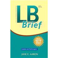 LB Brief [Untabbed Version] The Little Brown Handbook, Brief Version, MLA Update by Aaron, Jane E., 9780134678733