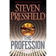 Profession : A Thriller by Pressfield, Steven, 9780385528733
