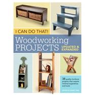 I Can Do That! Woodworking Projects by Thiel, David, 9781440318733
