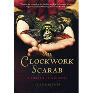 The Clockwork Scarab 9781452128733N