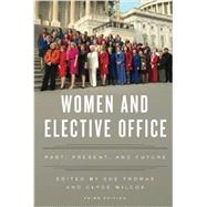 Women and Elective Office Past, Present, and Future by Thomas, Sue; Wilcox, Clyde, 9780199328734