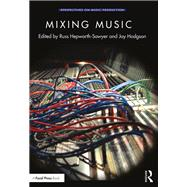 Mixing Music by Hepworth-Sawyer; Russ, 9781138218734