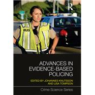 Advances in Evidence-Based Policing by Knutsson; Johannes, 9781138698734
