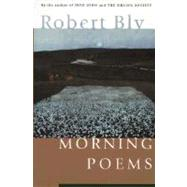 Morning Poems by Bly, Robert W., 9780060928735