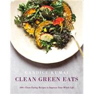 Clean Green Eats by Kumai, Candice, 9780062388735