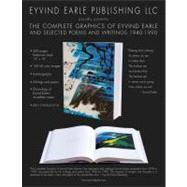 The Complete Graphics of Eyvind Earle: And Selected Poems, Drawings and Writings 1940-1990 by Earle, Eyvind; Szasz, Ioan, 9780965058735