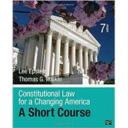 Constitutional Law for a Changing America by Epstein, Lee; Walker, Thomas G., 9781506348735