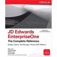 JD Edwards EnterpriseOne, The Complete Reference by Jacot, Allen, 9780071598736