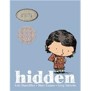 Hidden: A Child's Story of the Holocaust by Dauvillier, Loic; Lizano, Marc; Salsedo, Greg, 9781596438736