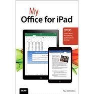My Office for iPad by McFedries, Paul, 9780789748737