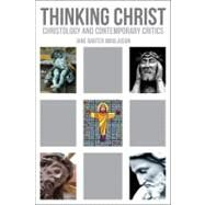 Thinking Christ : Christology and Contemporary Critics by Moulaison, Jane Barter, 9780800698737