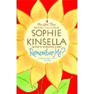 Remember Me? by KINSELLA, SOPHIE, 9780385338738