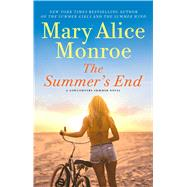 The Summer's End by Monroe, Mary Alice, 9781476798738