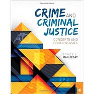 Crime and Criminal Justice by Mallicoat, Stacy L., 9781483318738