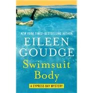 Swimsuit Body by Goudge, Eileen, 9781504028738