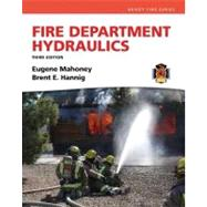 Fire Department Hydraulics and Resource Central Fire -- Access Card Package by Hannig, Brent E.; Mahoney, Eugene E, 9780132948739